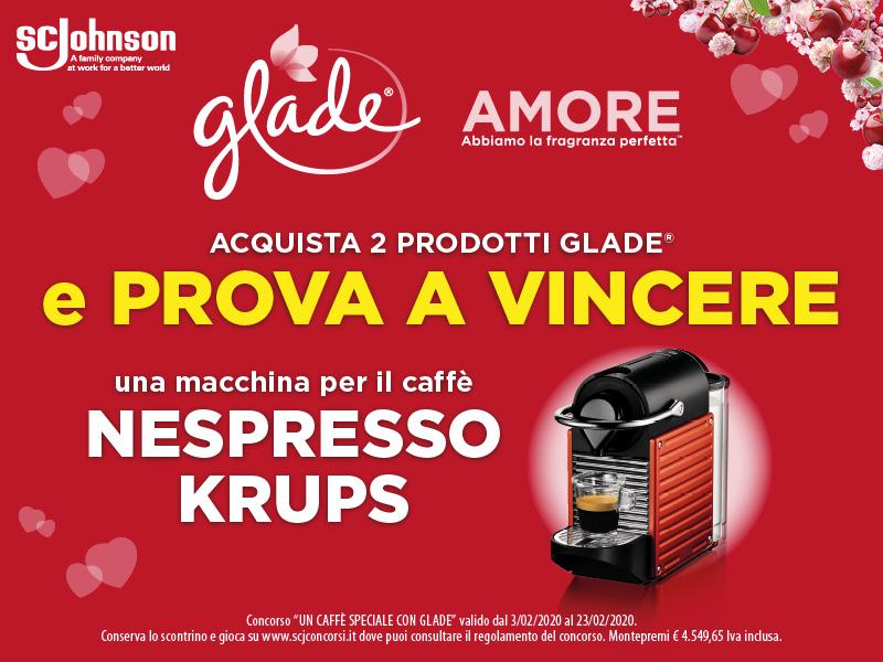 Un caffè speciale con Glade! acquista Glade e prova a vincere una macchina per il caffè Nespresso Krups